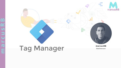 [A-Z] Google Tag Manager de básico a especialista de tags