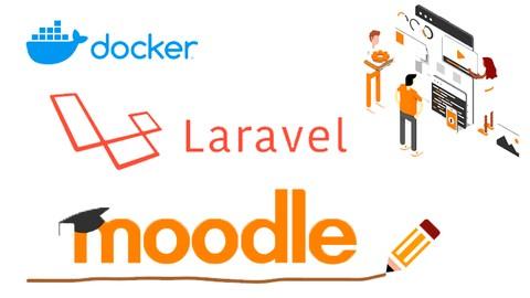 Aprende a integrar Laravel 7 con Moodle apoyado de Docker