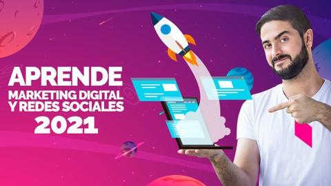 Aprende Marketing Online y Redes Sociales desde cero (2021)