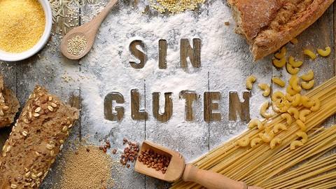 Celiaquía: Nutrición y Cocina Libre de Gluten, sin TACC