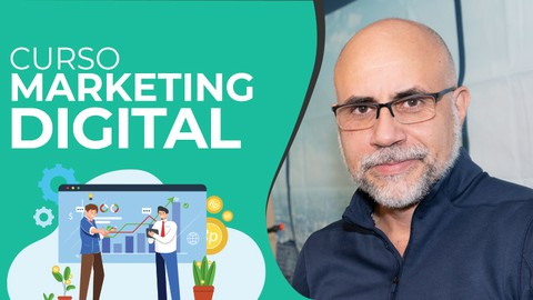 Curso Completo de Marketing Digital. Actualizado 2021