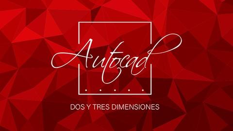 Curso INTENSIVO AutoCAD desde cero a profesional 2D y 3D