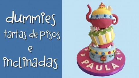 Dummies, tartas en altura e inclinadas