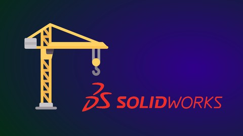 Estructuras con SOLIDWORKS: De cero a Avanzado