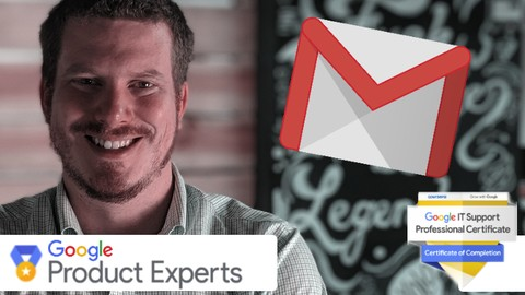 Gmail, de a A a la Z Certificado por un Google Expert | 2021