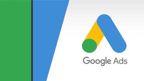 Google Ads - Curso Completo Desde lo Básico Hasta Avanzado
