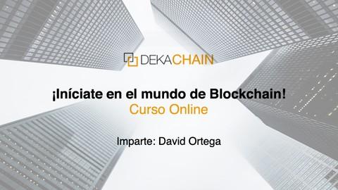 Introducción a Blockchain, criptomonedas y Ethereum