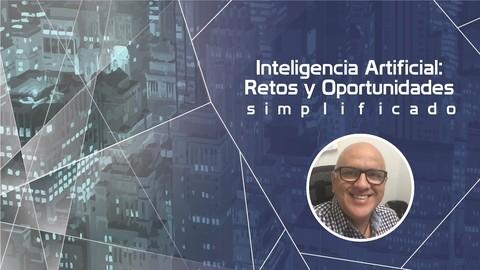 La Inteligencia Artificial - Simplificado