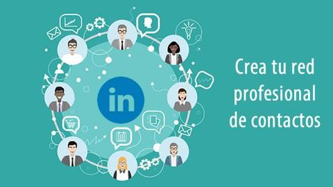 LinkedIn Empresarial: Crea tu red profesional de contactos