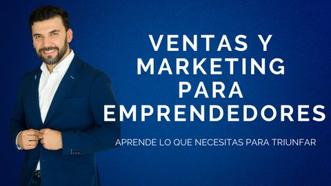 Marketing y Ventas para Emprendimientos que Triunfan
