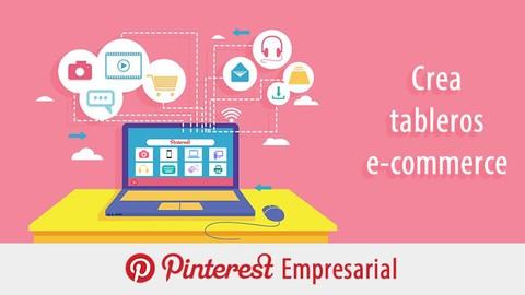Pinterest Empresarial: Crea tableros E-Commerce
