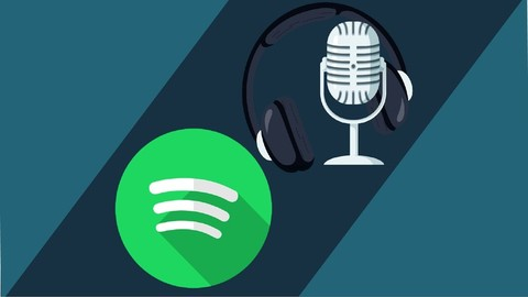 Podcasting: Crea tu podcast desde cero y cárgalo a Spotify